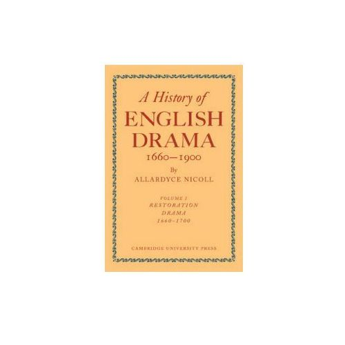 History of English Drama, 1660–1900 7 Volume Paperback Set