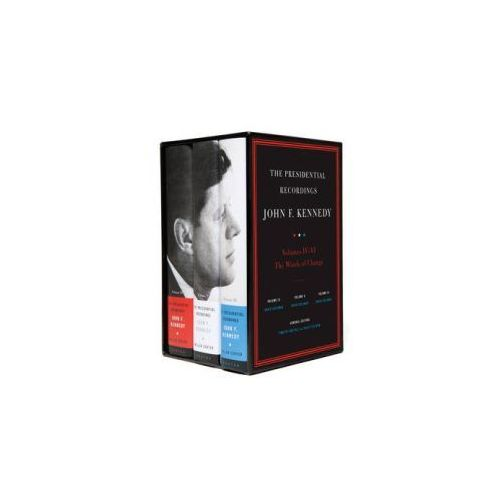 Presidential Recordings: John F. Kennedy Volumes IV-VI (9780393081244)