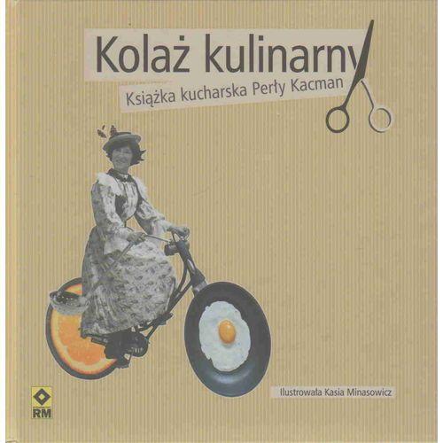 Kolaż kulinarny Książka kucharska Perły Kacman - Perła Kacman, oprawa twarda