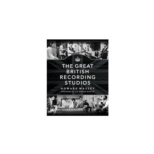 Massey Howard the Great British Recording Studios HB Bam Book