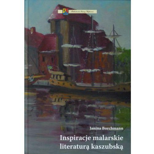 Inspiracje malarskie literaturą kaszubską