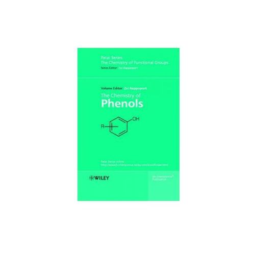 Chemistry of Phenols (9780471497370)