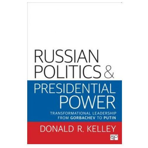 Russian Politics and Presidential Power (9780872894044)