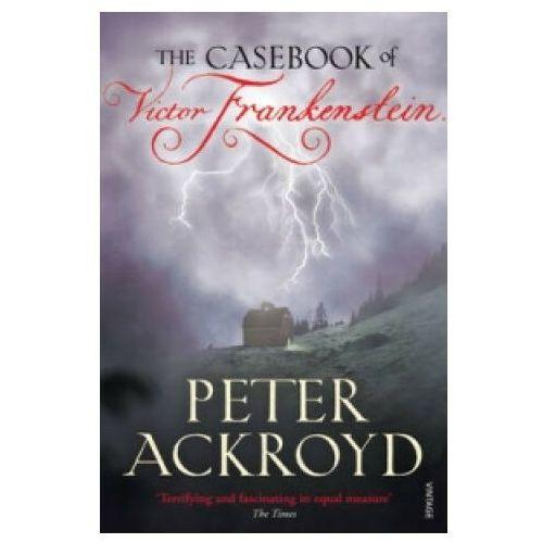 Casebook of Victor Frankenstein (9780099524137)