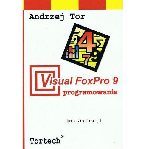 Visual FoxPro 9 programowanie (278 str.)