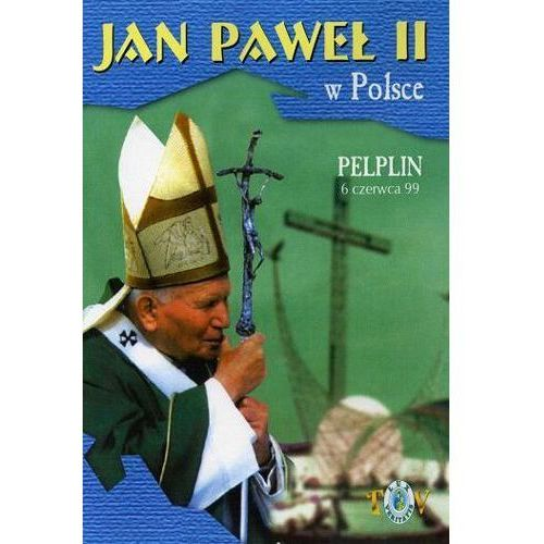 Fundacja lux veritatis Jan paweł ii w polsce 1999 r - pelplin - dvd
