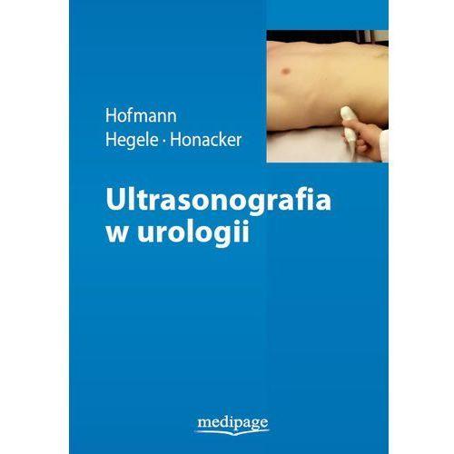 Ultrasonografia w urologii Hofmann, Hegele, Honacker