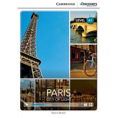 Paris: City of Light. Cambridge Discovery Education Interactive Readers (z kodem), Simon Beaver