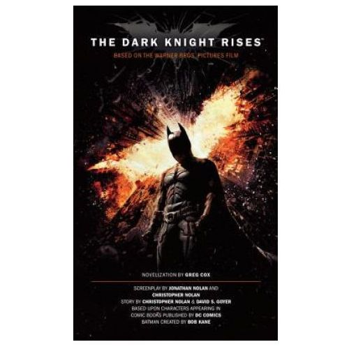 Dark Knight Rises - The Official Movie Novelization (9781781161067)