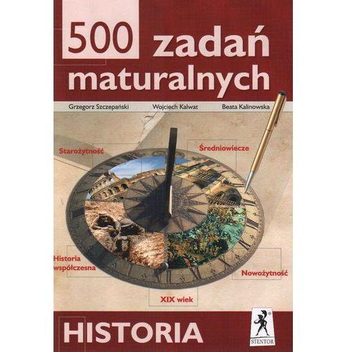 500 zadań maturalnych Historia, oprawa miękka
