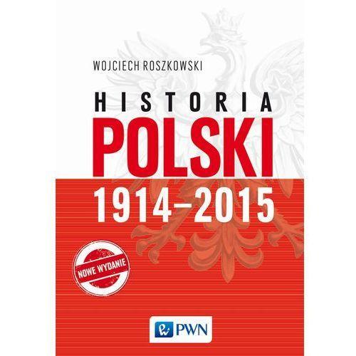 Historia Polski 1914-2015 (750 str.)