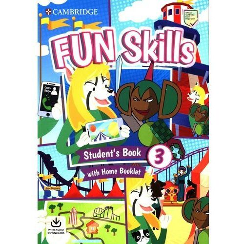 Fun Skills 3 Students Book with Home Booklet and Downloadable Audio - Sage Colin, Robinson Anne - książka (9781108563703)