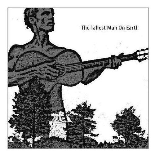 Dead oceans Tallest man on earth, the - tallest man on earth, the (0656605793115)