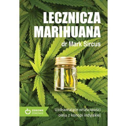 Lecznicza marihuana UzdrawiajÄ…ce wĹ'aĹ›ciwoĹ›ci o - Jeśli zamówisz do 14:00, wyślemy tego samego dnia. Darmowa dostawa, już od 300 zł. (216 str.)