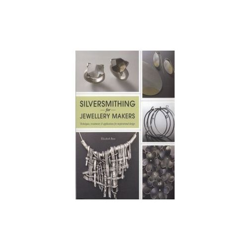 Silversmithing for Jewellery Makers (9781844487578)