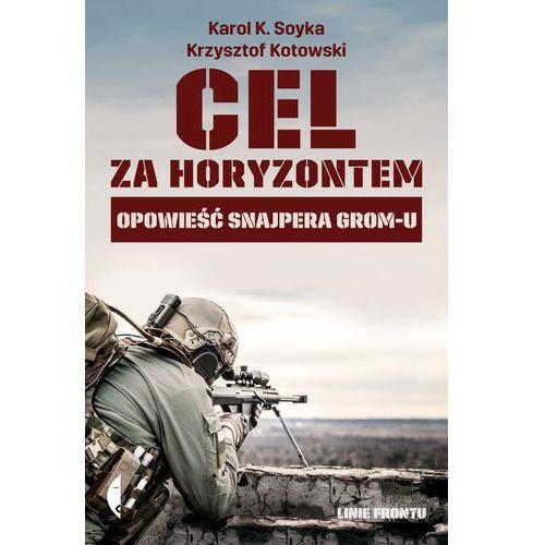 Cel za horyzontem - Karol K. Soyka, Krzysztof Kotowski, Czarne