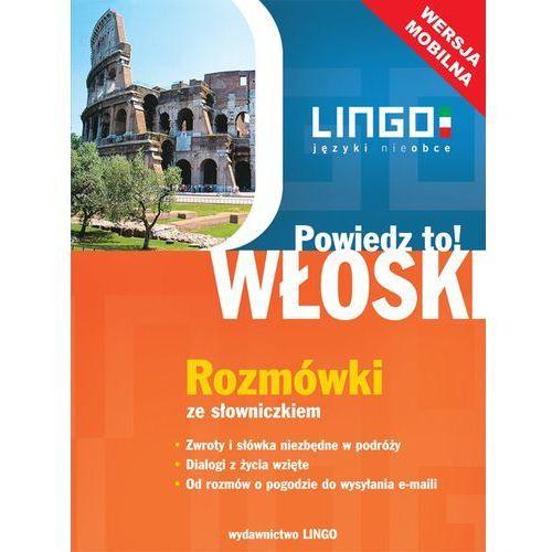 Włoski. Rozmówki ze słowniczkiem. Wersja mobilna - Tomasz Wasiucionek, Tadeusz Wasiucionek