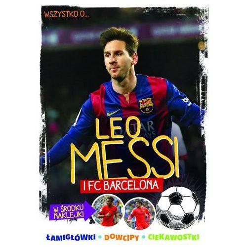 Leo Messi i FC Barcelona - Wysyłka od 3,99 - porównuj ceny z wysyłką, Egmont