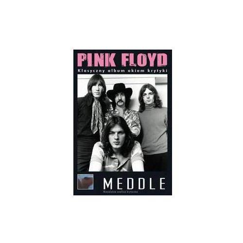 Meddle - Klasyczny Album Okiem Krytyki - Pink Floyd (Płyta DVD) (5906409800270)