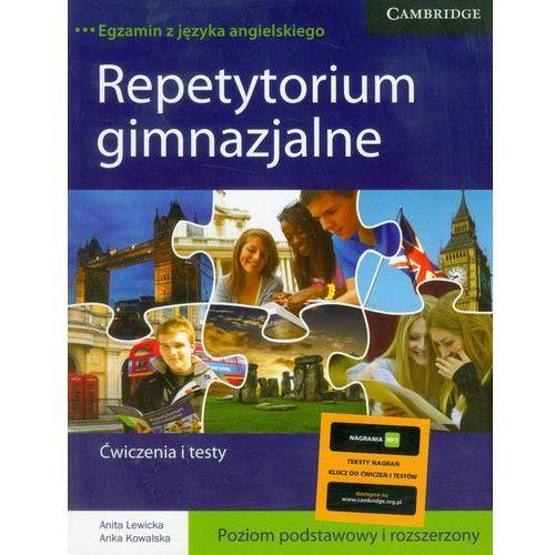 Repetytorium gimnazjalne ćwiczenia i testy poziom podstawowy i rozszerzony, oprawa broszurowa