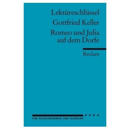 Lektüreschlüssel Gottfried Keller 'Romeo und Julia auf dem Dorfe'