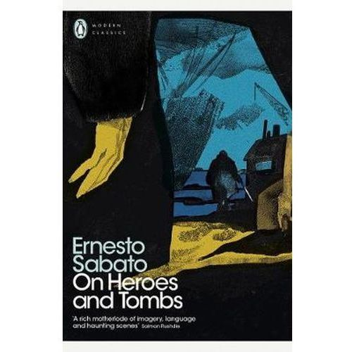On Heroes and Tombs - Sabato Ernesto (2017)