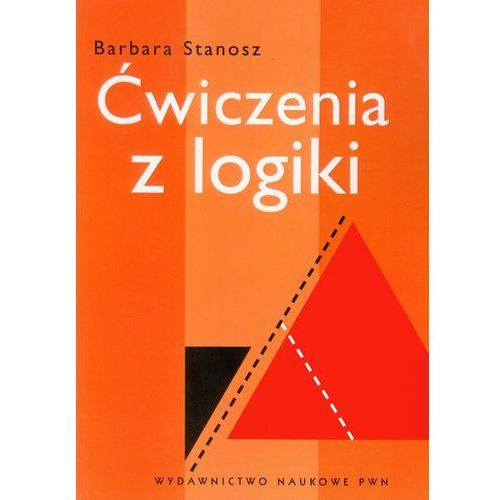 Ćwiczenia z logiki, Stanosz Barbara