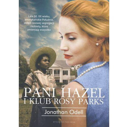 Pani Hazel i klub Rosy Parks - Wysyłka od 3,99 - porównuj ceny z wysyłką (524 str.)