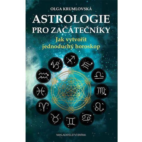Astrologie pro začátečníky - Jak vytvořit jednoduchý horoskop Krumlovská Olga
