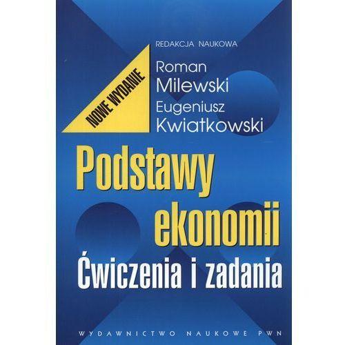 Podstawy ekonomii Ćwiczenia i zadania, Milewski Roman