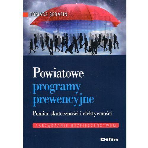 Powiatowe programy prewencyjne Pomiar skuteczności i efektywności (2017)