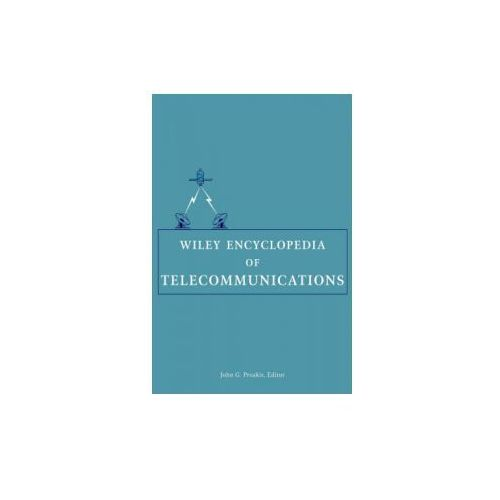 Wiley Encyclopedia of Telecommunications (9780471369721)