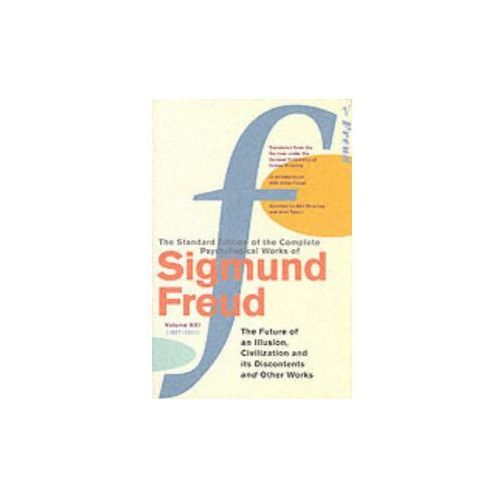 Complete Psychological Works Of Sigmund Freud, The Vol 21