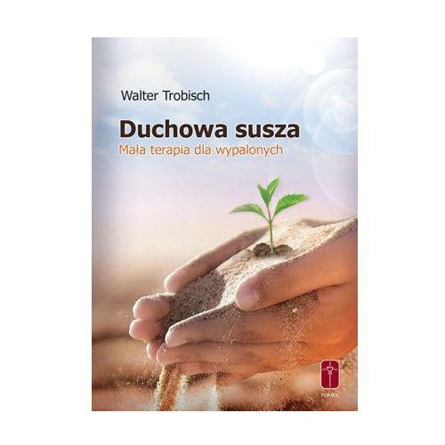 Duchowa susza (9788372569455)