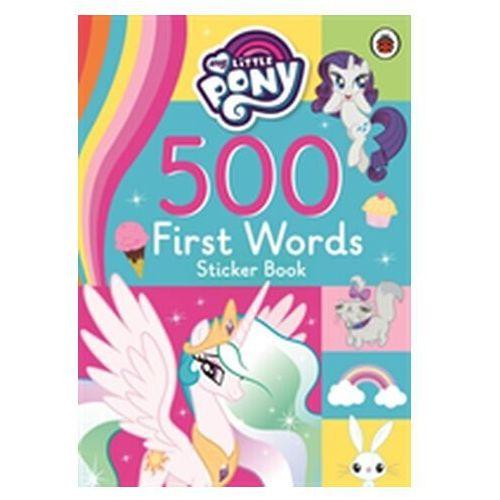 My Little Pony: 500 First Words Sticker Book (2018)