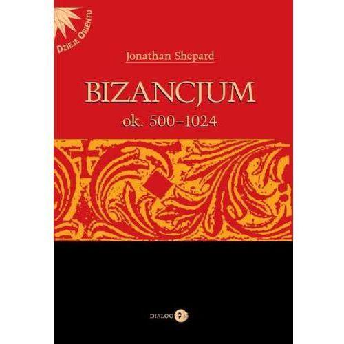 Bizancjum ok. 500-1024 - Jonathan Shepard (MOBI)