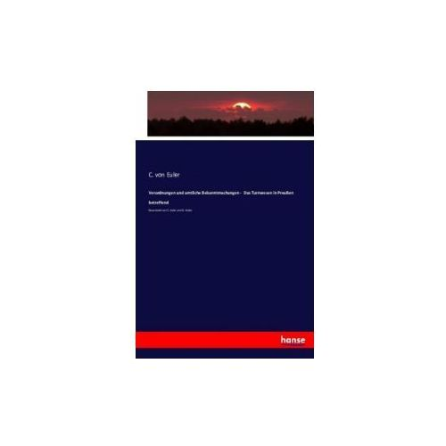 Verordnungen und amtliche Bekanntmachungen - Das Turnwesen in Preußen betreffend