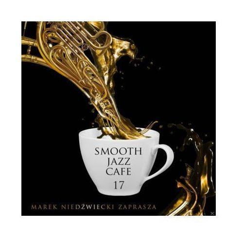 Universal music Smooth jazz café 17 (0600753802519)
