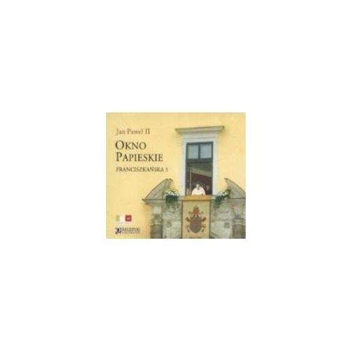 Okno Papieskie. Franciszkańska 3 CD (9788389781406)