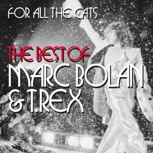 Universal music group Marc bolan & t rex - for all the cats the best of marc bolan & t rex [2cd]