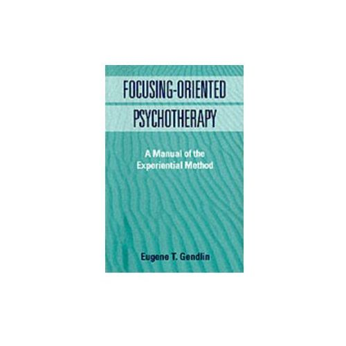 Focusing-Oriented Psychotherapy, Guilford Publications