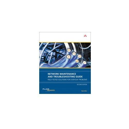 Network Maintenance and Troubleshooting Guide (9780321647412)
