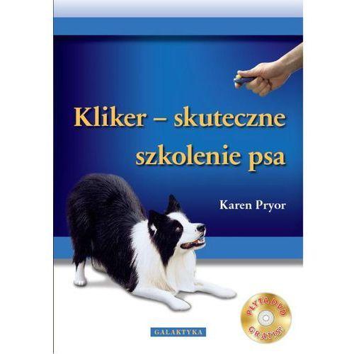 Klikier - skuteczne szkolenie psa + CD, GALAKTYKA