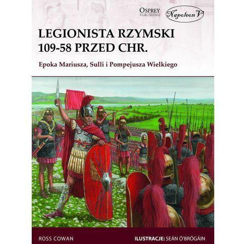 Legionista rzymski 109-58 przed Chr., Ross Cowan