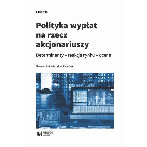 Polityka wypłat na rzecz akcjonariuszy. Darmowy odbiór w niemal 100 księgarniach!, Bogna Kaźmierska-Jóźwiak