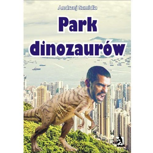 PARK DINOZAURóW - EBOOK (202 str.)