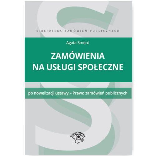 Zamówienia na usługi społeczne, Biblioteka zamówień publicznych - Agata Smerd, Agata Smerd
