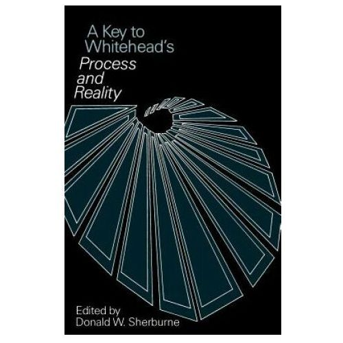 "Key to Whitehead's ""Process and Reality"""