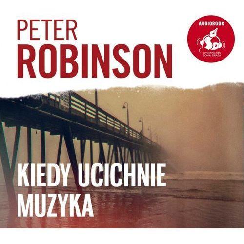 Kiedy ucichnie muzyka - Peter Robinson (MP3), Sonia Draga