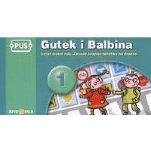 PUS Gutek i Balbina 1 Świat wokół nas Zasady bezpieczeństwa na drodze, Epideixis